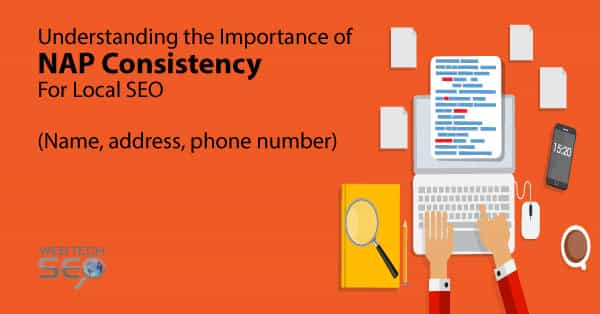 Understanding The Importance Of NAP Consistency For  Local SEO